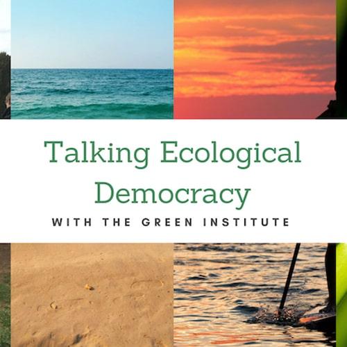 Talking Ecological Democracy