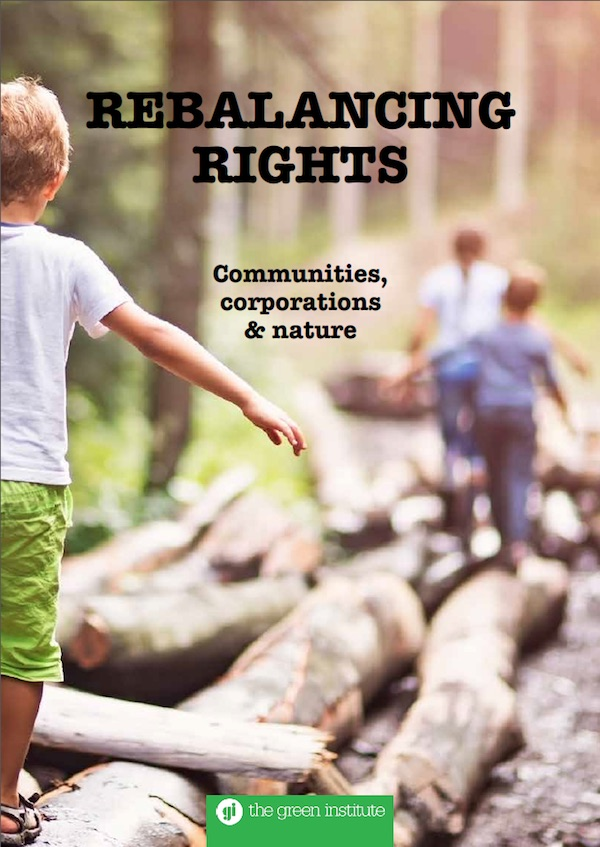 Rebalancing Rights: Communities, Corporations And Nature - Cover