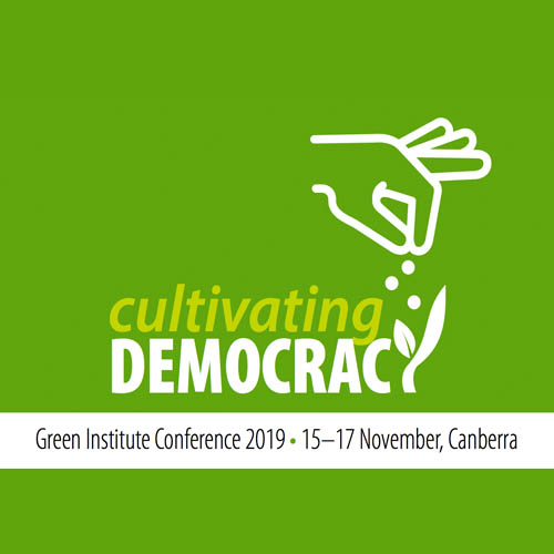Cultivating Democracy: Green Institute Conference, 15-17 November, 2019