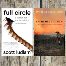 Grief, Possibility, Action - Summertime - Full Circle - Scott Ludlam - Danielle Celermajer - New Books