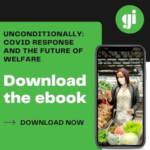 Download Green Institute's ebook 'Unconditionally: COVID response and the future of welfare'